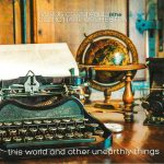 Celtic Harp Orchestra – This World and Other Unearthly Things (2017)